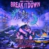 Break It Down (Mike Epsse Bootleg)