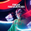 Freak Frequencies - Into The Night