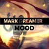 Mark Dreamer - Mood (Orginal Mix)