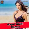 Gajal Gajal Remix Dj IS SNG