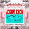 No Good vs. Jackie Chan (WeDamnz Mashup)