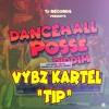 Vybz Kartel - TIP (Gazza Extended Edit 2019)