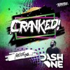 CRANKED! EPISODE 49 (FEAT. DASH ONE)