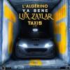 L'Algerino - Va Bene (Lux Zaylar Edit)