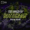 W&W vs. Tiësto - The Sound Of Rotterdam