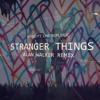 Kygo - Stranger Things (AW Remix) [MuraD Remake]