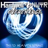 Hardwell & NWYR-Overcharge (Working Title)REMAKE