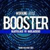 Blasterjaxx vs Bassjackers-Booster (Working Titl