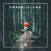 Ember Island - Umberella (Paper Planes Remix)