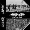 KILLISIRI x LBLVNC -  HARD WAR [ZANCTION REMIX]
