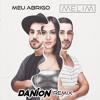 Meu Abrigo (Danion Remix)