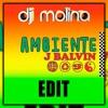 J. Balvin - Ambiente (Dj Molina EDIT 2018)
