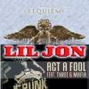 Lil Jon & T6M X Apashe - Act A Fool Lacrimosa