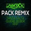 PACK FREE REMIX (Tanta Falta-uiere Beber-Ppp)