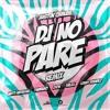 DJ No Pare (Extended)