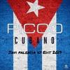 Picco - Cubano (Javi Palencia Dj Edit 2019)
