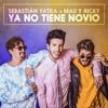 Sebastian Yatra Ft Mau Y Ricky - Ya No Tiene Nov