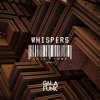 GALAFUNK - Whispers