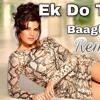 Ek Do Teen Remix Dj IS SNG