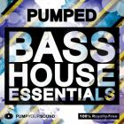 PUMPED - Bass House Essentials