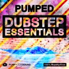 PUMPED - Dubstep Essentials