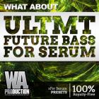 ULTMT Future Bass For Serum
