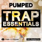 PUMPED - Trap Essentials