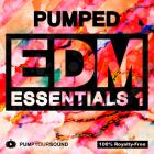 PUMPED - EDM Essentials 1